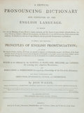 Books:Reference & Bibliography, [Dictionary]. John Walker. A Critical Pronouncing Dictionary andExpositor of the English Language. London: 1797. Se...