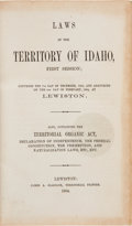 Books:Americana & American History, Laws of the Territory of Idaho, First Session; Convened the 7thDay of December, 1863, and Adjourned on the 4th Day of Febru...