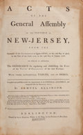 Books:Americana & American History, [Samuel Allinson, compiler]. Acts of the General Assembly of theProvince of New-Jersey, from the Surrender of the Gover...