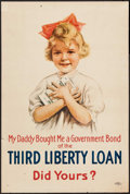"Movie Posters:War, World War I Propaganda (U.S. Department of the Treasury, 1918). WarBonds Poster No. 11-A (20"" X 30"") ""My Daddy Bought Me a ..."