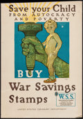 "Movie Posters:War, World War I Propaganda (U.S. Treasury Department, 1918). WarSavings Stamp Poster (20"" X 28.5"") ""Save Your Child."" War.. ..."