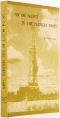 Books:Biography & Memoir, [Texana]. Clarence C. Pope. SIGNED/LIMITED. An Oil Scout in thePermian Basin. El Paso, TX: Permian Press, [1972...