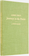 Books:Biography & Memoir, [Texana]. J. Evetts Haley, introduction and notes. INSCRIBED.Albert Pike's Journeys in the Prairie 1831 - 1832. [Ca...