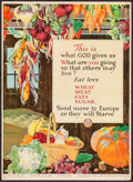 """Movie Posters:War, World War I Propaganda (US. Food Administration, 1917). FoodRationing Poster No. 17 (21"""" X 29"""") """"This is What God Gives Us...."""
