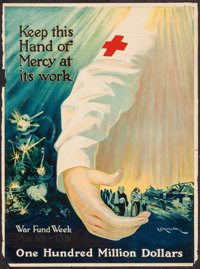 "World War I Propaganda (Second War Fund, 1918). Red Cross Poster (22.5"" X 27"") ""Keep this Hand of Mercy a..."