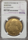 Colombia, Colombia: Charles IV gold 8 Escudos 1806 NR-JJ AU Details (ReverseScratched) NGC,...