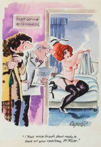 Roy Stuart Raymonde (British, 1929-2009) I think nurse Grant's about ready to check out your vasectomy, Mr Mill