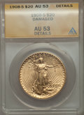 Saint-Gaudens Double Eagles: , 1908-S $20 -- Damaged -- ANACS. AU53 Details. NGC Census: (30/387). PCGS Population (35/351). Mintage: 22,000. Numismedia W...