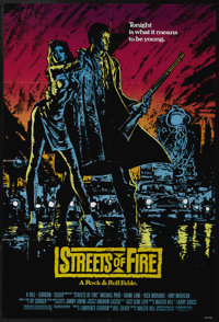 "Streets of Fire (Universal, 1984). One Sheet (27"" X 41""). When the girlfriend of a mercenary is kidnapped, he..."