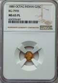California Fractional Gold: , 1880 25C Indian Octagonal 25 Cents, BG-799X, R.3, MS65 ProoflikeNGC. NGC Census: (9/2). ...