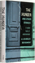 Books:Horror & Supernatural, Charles Beaumont (pseudonym of Charles Nutt). The Hunger and Other Stories. New York: G. P. Putnam's Sons, [1957]. ...