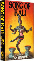 Books:Science Fiction & Fantasy, Dan Simmons. SIGNED. Song of Kali. [New York]: Bluejay Books Inc., [1985]....
