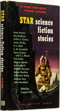 Books:Science Fiction & Fantasy, Frederik Pohl (editor). Star Science Fiction Stories. New York: Ballantine Books, [1953]. ...
