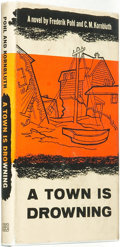 Books:Pulps, Frederik Pohl and C[yril] M. Kornbluth. A Town is Drowning.New York: Ballantine Books, [1955]....
