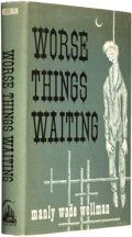 Books:Horror & Supernatural, Manly Wade Wellman. SIGNED ON BOOKPLATE. Worse ThingsWaiting. Chapel Hill, North Carolina: Carcosa, 1973....