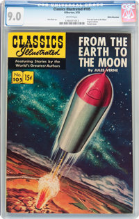 Classics Illustrated #105 From the Earth to the Moon - First Edition - White Mountain Pedigree (Gilberton, 1953) CGC VF/...