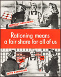 "Movie Posters:War, World War II Propaganda (U.S. Government Printing Office, 1943).Poster (22"" X 28"") ""Rationing Means a Fair Share for All of..."