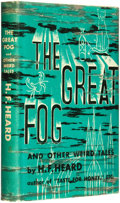 Books:Horror & Supernatural, H[enry] F[itzgerald] Heard. The Great Fog and Other WeirdTales. New York: The Vanguard Press, [1944]. ...