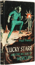 "Books:Science Fiction & Fantasy, Isaac Asimov, writing as ""Paul French."" Lucky Starr and the BigSun of Mercury. Garden City: Doubleday & Company, In..."