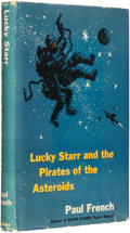 "Books:Science Fiction & Fantasy, Isaac Asimov, writing as ""Paul French."" Lucky Starr and thePirates of Asteroids. Garden City: Doubleday & Company, ..."
