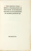 Books:Religion & Theology, Morris Jastrow Jr. LIMITED. The Gentle Cynic, Being a Translation of the Book of Koheleth Known as Ecclesiastes. [Sa...
