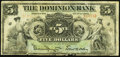 Canadian Currency: , Toronto, ON- The Dominion Bank $5 July 3, 1905 Ch. 220-16-08. ...