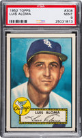 Baseball Cards:Singles (1950-1959), 1952 Topps Luis Aloma #308 PSA Mint 9 - Pop Four, None Higher. ...