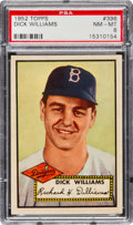 Baseball Cards:Singles (1950-1959), 1952 Topps Dick Williams #396 PSA NM-MT 8....