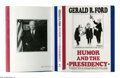 Books:Signed Editions, Gerald R. Ford Signed Book: Humor and the Presidency (New York: Arbor House, 1987), first edition, 162 pages, illustrate...