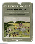 Books:Signed Editions, Grandma Moses Signed Book: Grandma Moses American Primitive(New York: Doubleday & Company Inc., 1947), 136 pages, black...