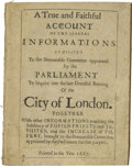 Books:Pamphlets & Tracts, 1677 Printed Account of the Fire of London. A True and FaithfulAccount Of The Several Informations Exhibited To the Honou...