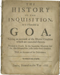 Books:Pamphlets & Tracts, The History of the Inquisition As it is Exercised at Goa. By Monsieur Charles Dellon (London: 1688), 70 pages, no wr...