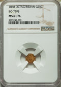 California Fractional Gold , 1868 25C Indian Octagonal 25 Cents, BG-799S, Low R.8, MS61Prooflike NGC. PCGS Population (0/5)....