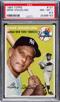 Baseball Cards:Singles (1950-1959), 1954 Topps Gene Woodling #101 PSA NM-MT+ 8.5....