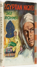 Books:Pulps, Sax Rohmer (pseudonym of Arthur S. Ward). Egyptian Nights: SomeAccount of the Investigations of Bimbashi Baruk. Lon...