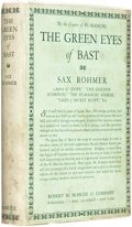 Books:Pulps, Sax Rohmer (pseudonym of Arthur S. Ward). The Green Eyes ofBast. New York: Robert M. McBride & Co., 1920....
