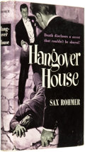 Books:Pulps, Sax Rohmer (pseudonym of Arthur S. Ward). Hangover House.New York: Random House, [1949]. ...