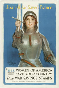 """Joan of Arc World War I Poster. 40"""" x 30,""""Artist: Haskell Coffin. This was an appeal to women in the war effor..."""