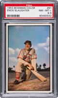 Baseball Cards:Singles (1950-1959), 1953 Bowman Color Enos Slaughter #81 PSA NM-MT+ 8.5....