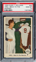 """Baseball Cards:Singles (1950-1959), 1959 Fleer Ted Williams """"1952 - Back To The Marines"""" #44 PSA GemMint 10...."""