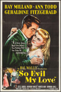 """Movie Posters:Crime, So Evil My Love (Paramount, 1948). One Sheet (27"""" X 41"""") &Lobby Cards (6)(11"""" X 14""""). Crime.. ... (Total: 7 Items)"""