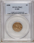Patterns: , 1858 P1C Indian Cent, Judd-208, Pollock-259, R.1, PR62 PCGS.Snow-PT28. Die pair 2. A transitional pattern with dies simila...