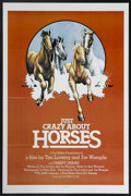 """Movie Posters:Documentary, Just Crazy About Horses (Fred Baker Films, 1978). One Sheet (27"""" X 41""""). This documentary focuses on the complex relationshi..."""