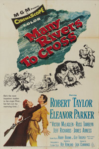 """Many Rivers To Cross (MGM, 1955). One Sheet (27"""" X 41""""). Robert Taylor, Eleanor Parker, Victor McLaglen, Russ..."""