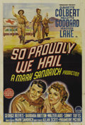 "Movie Posters:War, So Proudly We Hail (Paramount, 1943). Australian One Sheet (27"" X40""). Claudette Colbert, Paulette Goddard, Veronica Lake a..."