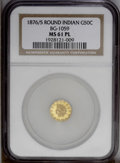 California Fractional Gold: , 1876/5 50C Indian Round 50 Cents, BG-1059, R.4, MS61 NGC. PCGSPopulation (14/45). (#10888)...