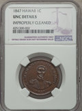 Coins of Hawaii , 1847 1C Hawaii Cent Brown -- Improperly Cleaned -- NGC Details.UNC. NGC Census: (2/158). PCGS Population (7/208). Mintage:...