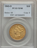 Liberty Eagles, 1842-O $10 XF40 PCGS. Variety 3....