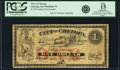 Obsoletes By State:Kansas, Chetopa, KS - City of Chetopa $1 Undated (1870s) Whitfield 70. Remainder. PCGS Fine 15 Apparent.. ...