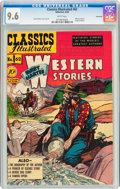 Golden Age (1938-1955):Classics Illustrated, Classics Illustrated #62 Western Stories - First Edition -Vancouver pedigree (Gilberton, 1949) CGC NM+ 9.6 White pages....